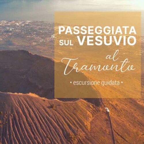Passeggiata sul Vesuvio al Tramonto