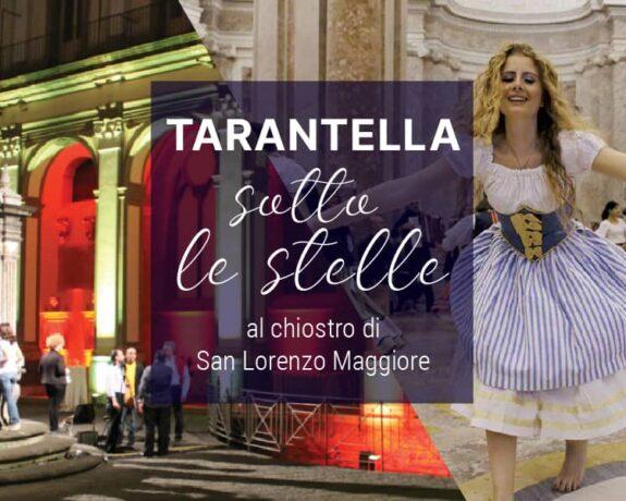 Tarantella Show sotto le stelle al Complesso Monumentale di San Lorenzo Maggiore